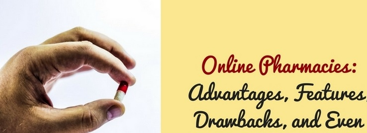 Online-Pharmacies-Advantages-Features-Drawbacks-and-Even-More